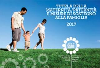 La tutela della maternità e della paternità. Edizione 2017