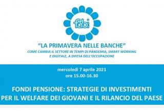 BANCHE: FABI, FONDI PENSIONE AL CENTRO DEL PRIMO EVENTO ONLINE DEL 7 APRILE