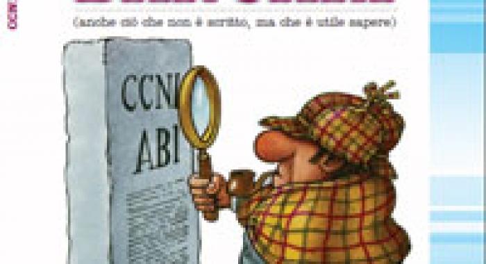 CCNL Bancari, anche ci? che non ? scritto, ma che ? utile sapere)