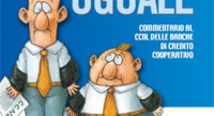 Diversamente Uguale, Commentario al CCNL delle banche di credito cooperativo