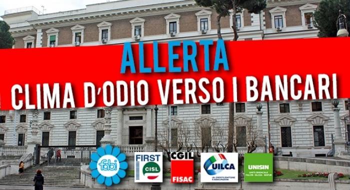 ESPOSTO CONTRO L'INACCETTABILE CLIMA D'ODIO VERSO I BANCARI