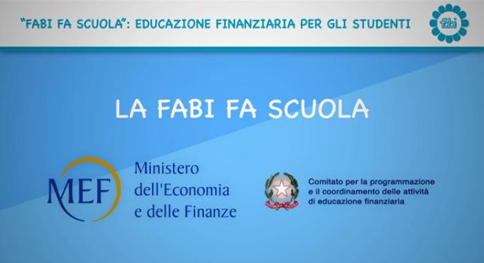 AL VIA LA TERZA CAMPAGNA FABI PER L'EDUCAZIONE FINANZIARIA