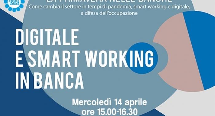 """DIGITALE E SMART WORKING, SECONDO APPUNTAMENTO CON """"LA PRIMAVERA NELLE BANCHE"""""""